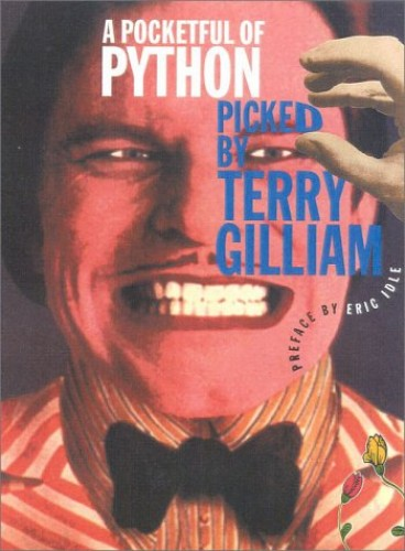 A Pocketful of Python By Terry Gilliam