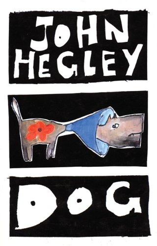Dog By John Hegley