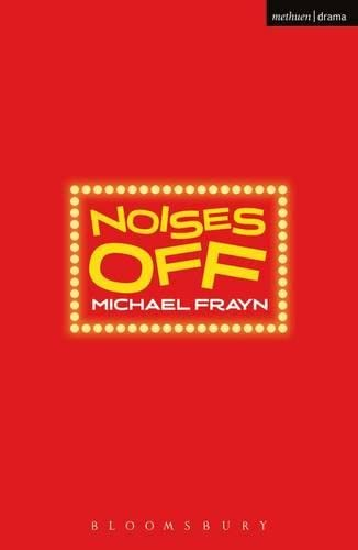 Noises Off (Modern Plays) By Michael Frayn