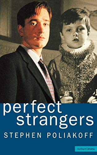 Perfect Strangers (Screen and Cinema) By Stephen Poliakoff