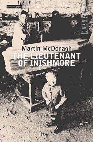 """The Lieutenant of Inishmore"" by Martin McDonagh"