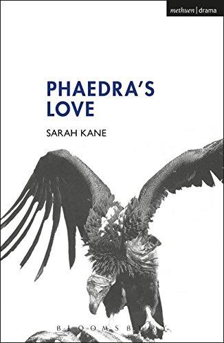 Phaedra's Love By Sarah Kane