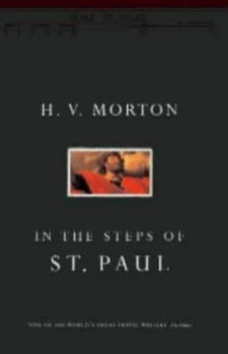 In the Steps of St. Paul By H. V. Morton