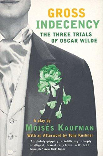 Gross Indecency By Moises Kaufman