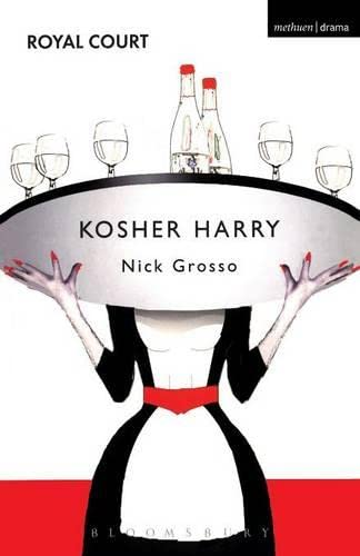 Kosher Harry (Modern Plays) By Nick Grosso