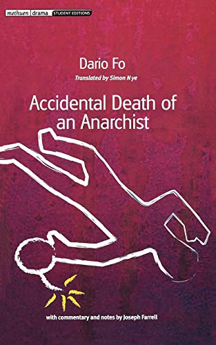 Accidental Death of an Anarchist By Dario Fo