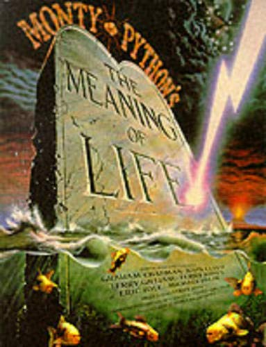 Monty Python's the Meaning of Life By Graham Chapman