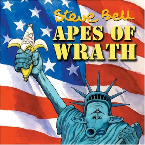Apes of Wrath By Steve Bell