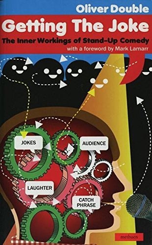 Getting the Joke: The Art of Stand-up Comedy (Performance Books) By Oliver Double
