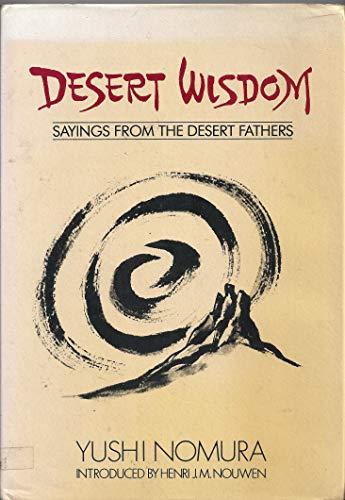 Desert Wisdom By Yushi Nomura
