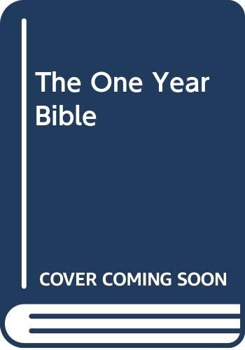 The One Year Bible: One Year Bible: Authorized King James Version