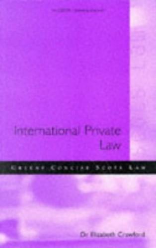 International Private Law in Scotland By Elizabeth Crawford