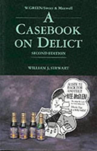 Casebook on Delict By William J. Stewart