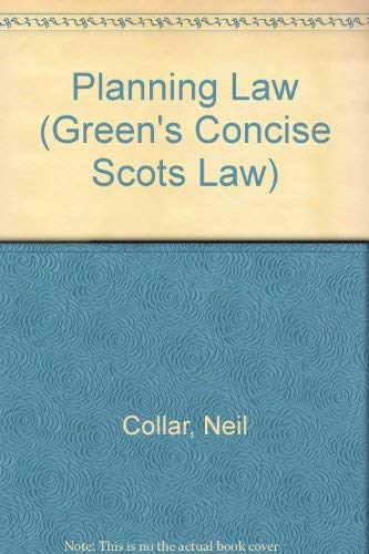 Planning Law By Neil Collar