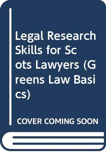 Legal Research Skills for Scots Lawyers (Green's Law Basics) By Fiona Fullerton