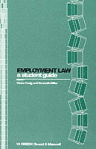 Employment Law: a Student Guide By Victor Craig