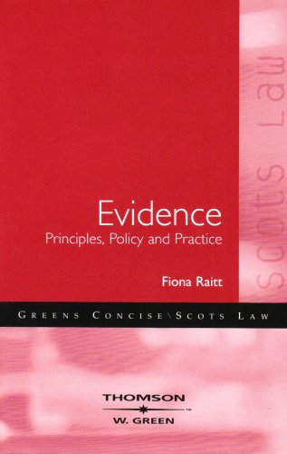 Evidence - Principles, Policy and Practice By Fiona Raitt