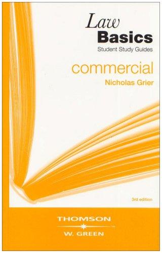 Commercial LawBasics By Nicholas Grier