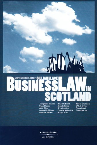 Business Law in Scotland By Consultant editor Gillian Black