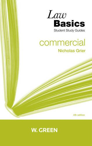 Commercial Law Basics by Nicholas Grier