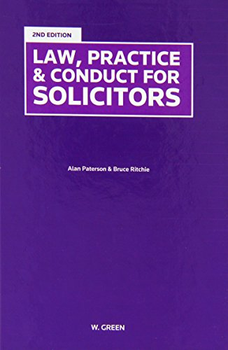 Law, Practice & Conduct for Solicitors By Alan Paterson