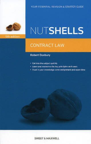 Nutshells: Contract Law Revision Aid and Study Guide (Nutshell) By Robert Duxbury
