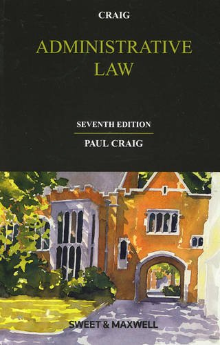 Administrative Law By Professor Paul Craig