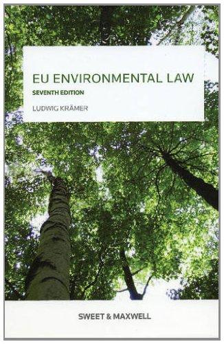 EU Environmental Law By Ludwig Kramer