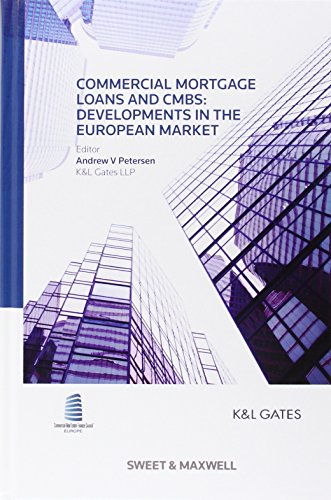 Commercial Mortgage Loans and CMBS By Andrew V. Petersen