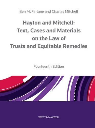 Hayton and Mitchell on the Law of Trusts & Equitable Remedies: Texts, Cases & Materials By Charles Mitchell
