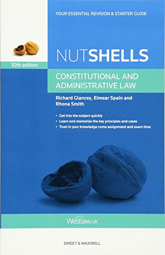 Nutshells Constitutional and Administrative Law by Rhona Smith