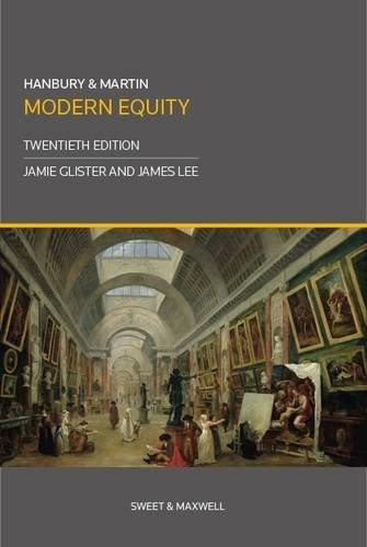 Hanbury & Martin: Modern Equity (Classics) By Edited by Jamie Glister