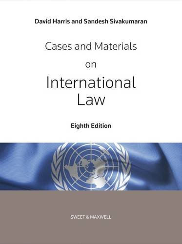 Cases and Materials on International Law by Professor Paula Giliker