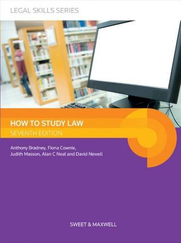 How to Study Law (Legal Skills) By Anthony Bradney