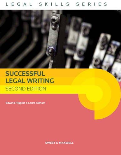 Successful Legal Writing By Edwina Higgins