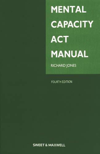 Mental Capacity Act Manual By Richard Jones