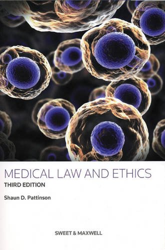 Medical Law and Ethics By Shaun D. Pattinson