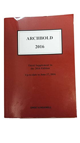 Archbold: Criminal Pleading, Evidence and Practice 2016 By General editor James Richardson