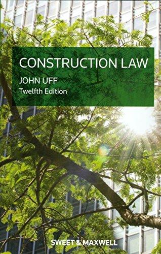 Construction Law By Professor John Uff, QC