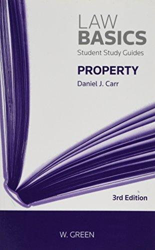 Property LawBasics By Daniel J Carr