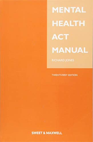 Mental Health Act Manual By Richard Jones