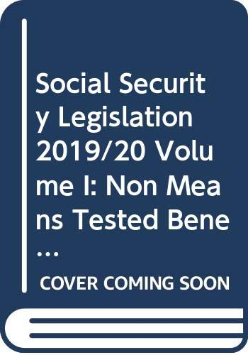 Social Security Legislation 2019/20 Volume I By General editor Nick Wikeley