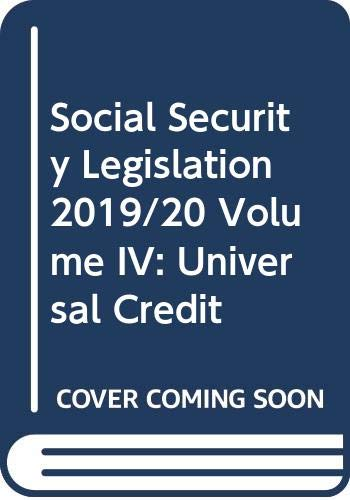 Social Security Legislation 2019/20 Volume IV By General editor Nick Wikeley