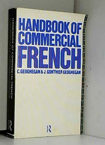 Handbook of Commercial French by Crispin Geoghegan