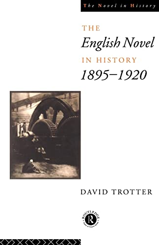 English Novel Hist 1895-1920 By David Trotter
