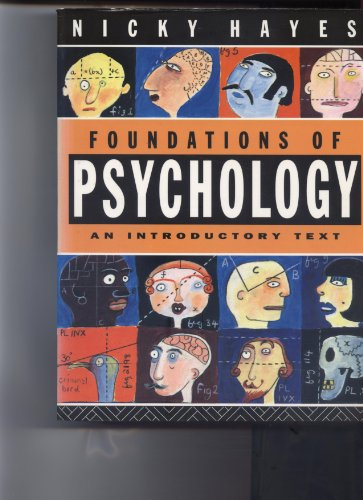 Foundations of Psychology: An Introductory Text by Nicky Hayes