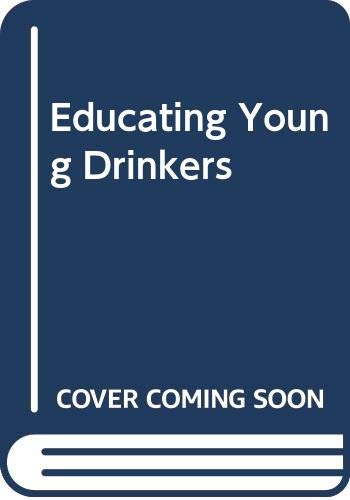 Educating Young Drinkers By Gellisse Bagnall