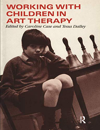Working with Children in Art Therapy By Caroline Case (Private Practice, UK)