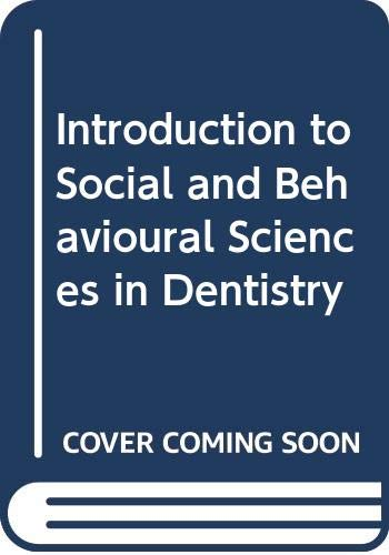 New Introduction to Social and Behavioural Sciences in Dentistry By Stephen Locker