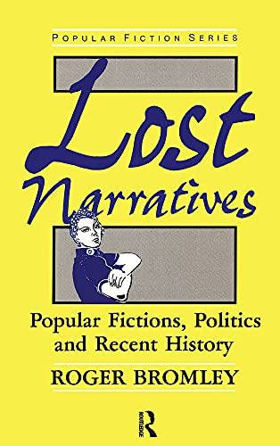 Lost Narratives By Roger Bromley
